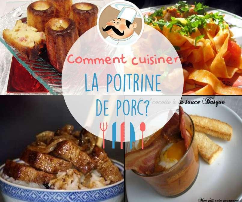 Comment cuisiner la poitrine de porc - Comment cuisiner des blettes fraiches ...