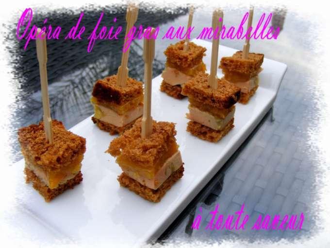 Op ra de foie gras aux mirabelles recette ptitchef for Amuse bouche foie gras aperitif
