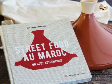 Street Food au Maroc, un goût authentique de Julie Carcaud