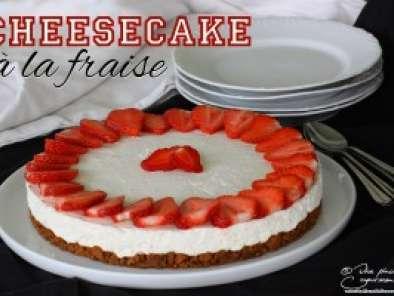 Cheesecake à la fraise (cheesecake sans cuisson)