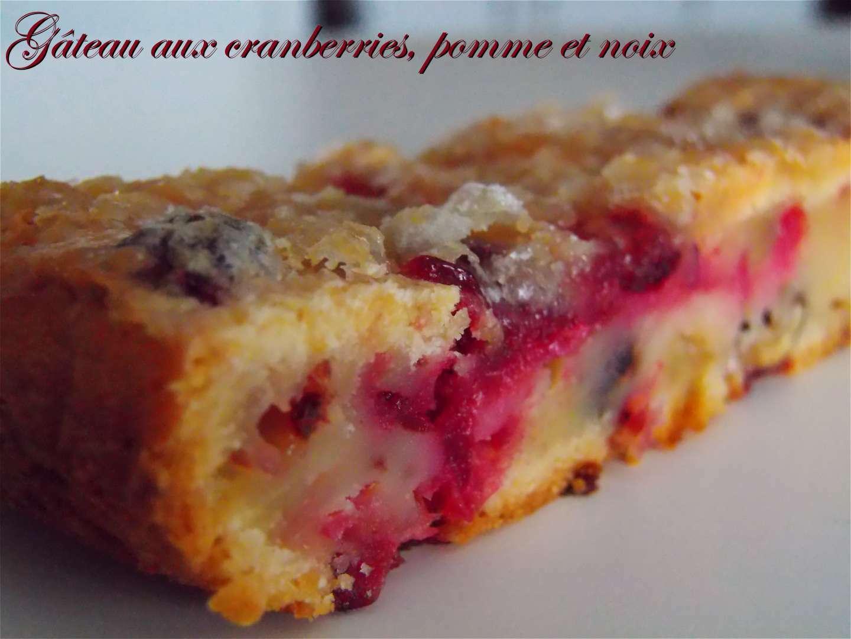 Gateau aux cranberries pomme et noix recette ptitchef - Gateau aux noix et pommes ...