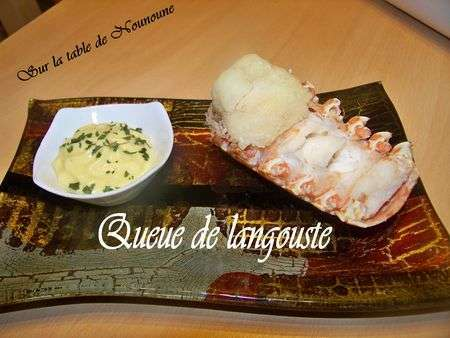 Queue de langouste recette ptitchef - Recette de queue de langouste grillee ...