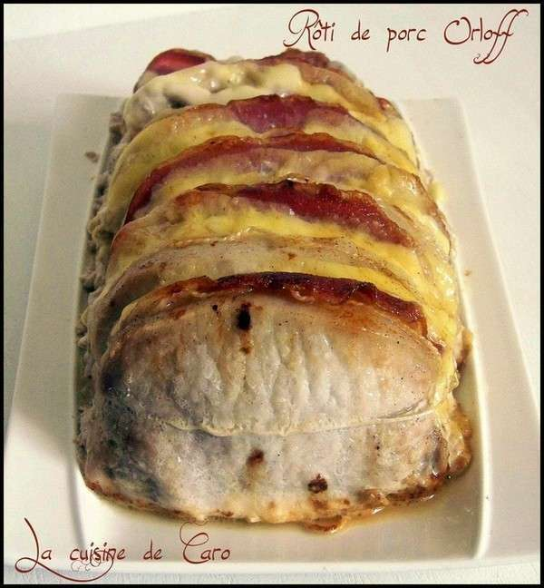R ti de porc orloff recette ptitchef - Roti de porc orloff maison ...