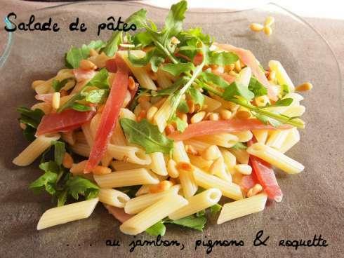 salade de p 226 tes au jambon pignons et roquette recette ptitchef